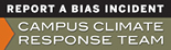Click here to report a bias incident to the Campus Climate Response Team