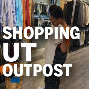 UT Outpost Shopping