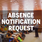 Class Absence Notification Request